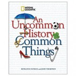 an-uncommon-history-of-common-things